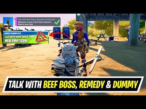 Talk with Beef Boss, Remedy and Dummy All Locations - How ...